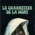 Portrait de le charretier de la mort³