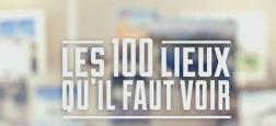 """Audiences TNT: France 5 en tête à 760.000 avec """"Les 100 lieux qu'il faut voir"""" - 11 chaînes à moins de 360.000 téléspectateurs"""