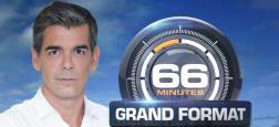 """Audiences Avant 20h: """"Sept à Huit"""" en tête sur TF1 mais M6 à plus de 3 millions avec """"66 Minutes"""" sur le made in France - """"Les enfants de la télé"""" frôlent 2,5 millions sur France 2"""