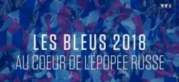 """Déception: Voilà pourquoi les """"Bleus 2018"""" hier soir sur TF1 ressemblait plus à un immense spot de pub qu'à un vrai documentaire !"""