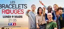 """La série française """"Les Bracelets Rouges"""" de retour le lundi 9 mars en prime sur TF1 avec une troisième saison inédite"""