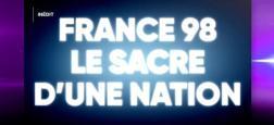EXCLU AVANT-PREMIERE: W9 revient sur le sacre de l'équipe de France de foot en 1998 dans un documentaire lundi soir à 21h - VIDEO