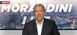 """Audience: Nouveau succès pour """"Morandini Live"""" en progression hier à 11h sur CNews devant LCI"""