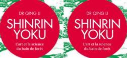"""Un médecin japonais, le dr Qing Li, explique comment la forêt nous soigne dans son nouveau livre """"Shinrin Yoku"""""""