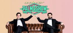 """Le """"Palmashow"""" sera pour la première fois sur TF1 avec une nouvelle émission le vendredi 15 février en prime: """"Ce soir, c'est Palmashow"""""""