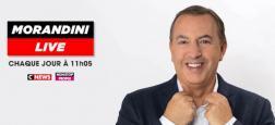 Tout de suite, Morandini sur CNews:Spécial Bellemare-Clémence gagnante de Koh Lanta en direct-Hanouna vs CSA-Christophe Alévêque