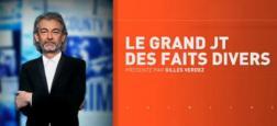 """""""Le Parisien"""" annonce que l'émission de faits divers de Gilles Verdez sur CNews ne reviendra pas sur l'antenne"""
