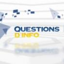 Questions d'info