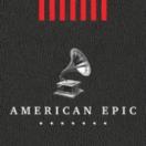 American Epic, aux racines de la musique populaire